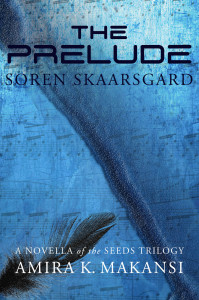 Cover of The Prelude: Soren Skaarsgard by Amira K. Makansi
